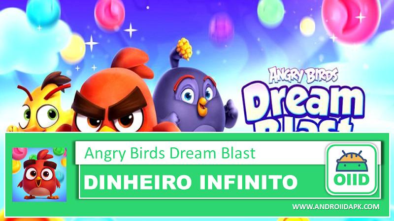 Angry Birds Dream Blast v1.8.1 – APK MOD HACK – Dinheiro Infinito