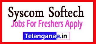 Syscom Softech Recruitment 2017 Jobs For Freshers Apply