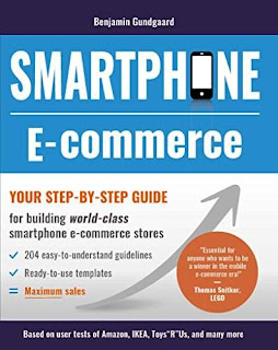 Smartphone E-commerce: Your step-by-step guide for building world-class smartphone e-commerce stores by Benjamin Gundgaard