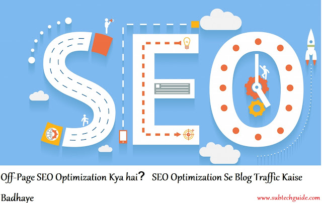 Off-Page SEO Optimization क्या है  SEO Optimization Se Blog Traffic Kaise Badhaye