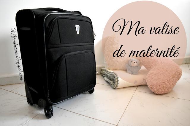 Ma valise de maternité... Les essentiels