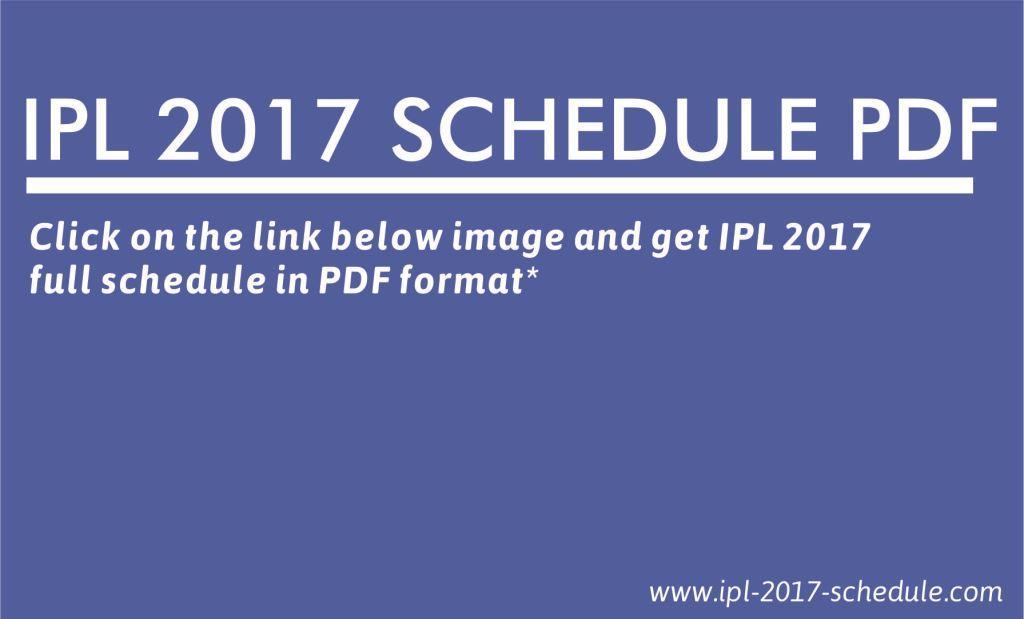 IPL 2017 SCHEDULE: IPL 2017 Schedule PDF