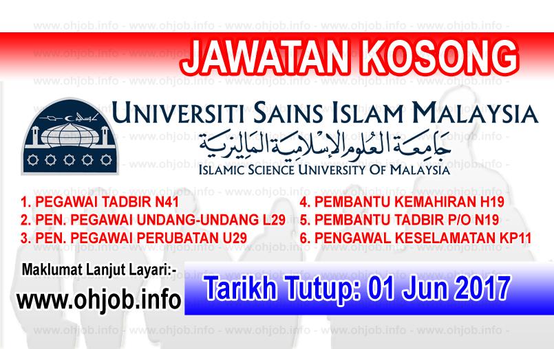 Jawatan Kerja Kosong USIM - Universiti Sains Islam Malaysia logo www.ohjob.info jun 2017