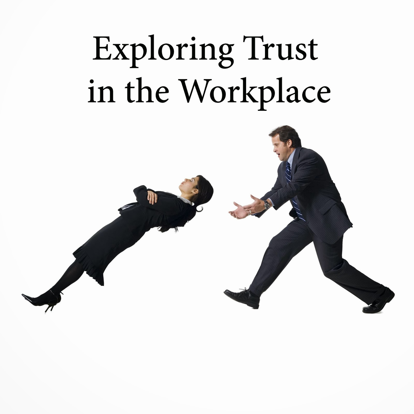 on trust in the workplace essays on trust in the workplace