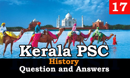 Kerala PSC History Question and Answers - 17