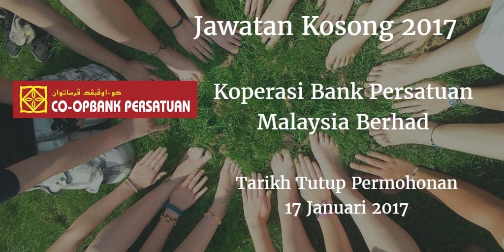 Jawatan Kosong Koperasi Bank Persatuan Malaysia Berhad 12 Januari 2017