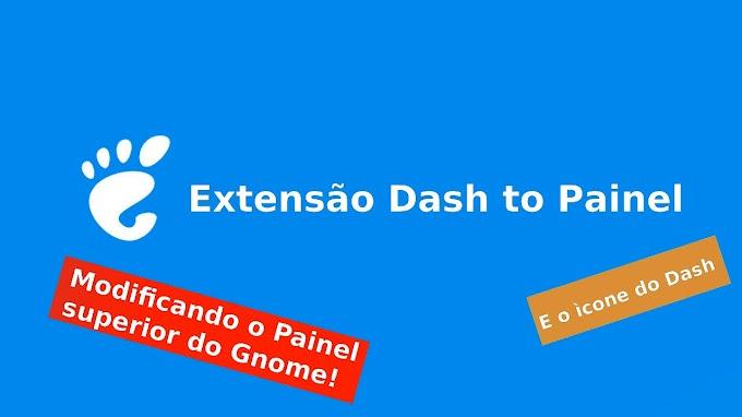Altere a barra superior e o ícone do Dash do Gnome Shell com a extensão Dash to painel!