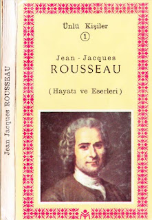 Jean Jacgues Rousseau Hayatı Eserleri