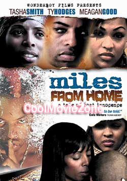 Miles from Home (2006)