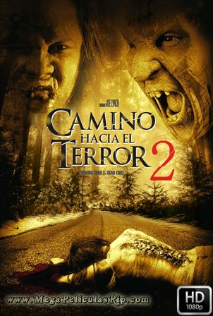 Camino Hacia El Terror 2: Final Mortal [1080p] [Latino-Ingles] [MEGA]