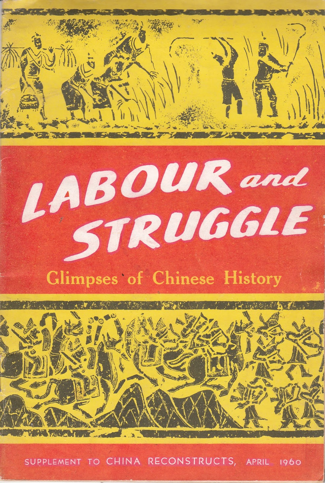 Labour and Struggle: Glimpses of Chinese History