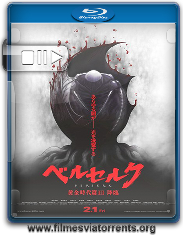 Berserk: Era de Ouro Ato III: A Queda Torrent - BluRay Rip 1080p Legendado (2013)