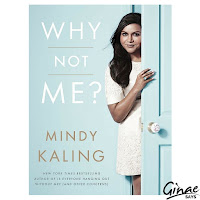 Why Not Me?  Mindy Kaling