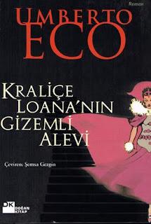 Umberto Eco - Kraliçe Loana' nın Gizemli Alevi