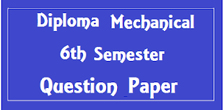 Mdu Diploma ME 6th Sem Question Papers 2018