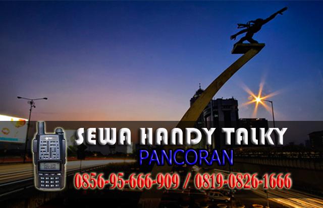 Pusat Sewa HT Pancoran Pusat Rental Handy Talky Area Pancoran