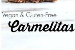 Vegan And gluten Free Caramelitas  Recipe