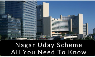 Nagar Uday Scheme: All You Need To Know