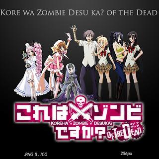 KORE WA ZOMBIE DESU KA? OF THE DEAD_10/10 + OVA_(4S)_(89 A 148 MB)