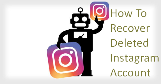 How To Recover Deleted Instagram Account