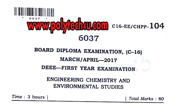 C-16 DEEE 104 - engineering chemistry and environmental studies OLD QUESTION PAPER 2017 PDF