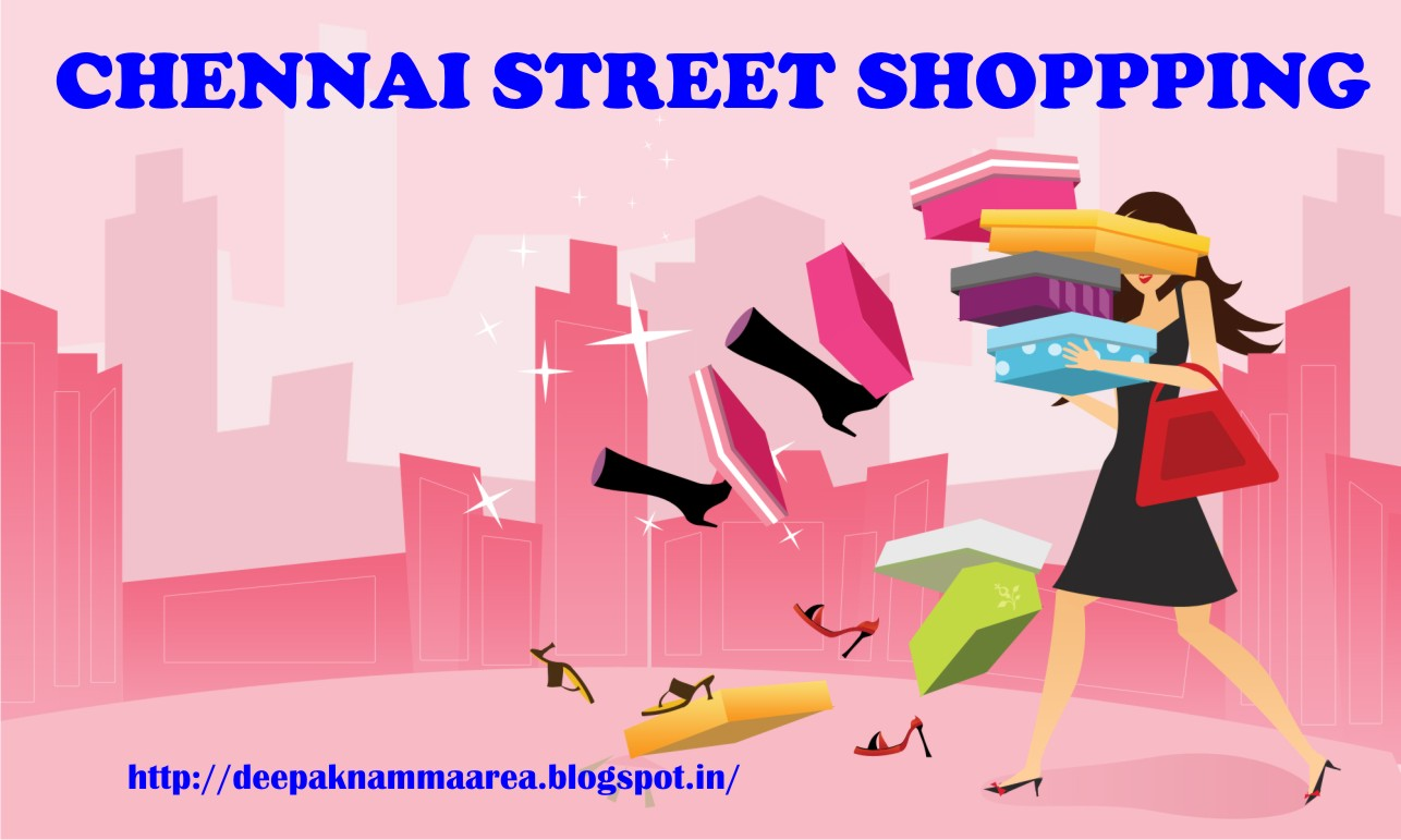 chennai street shopping - which street famous for what