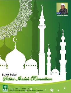 Download Buku Sukses Ibadah Ramadhan Oleh Ust Ma'ruf Khozin
