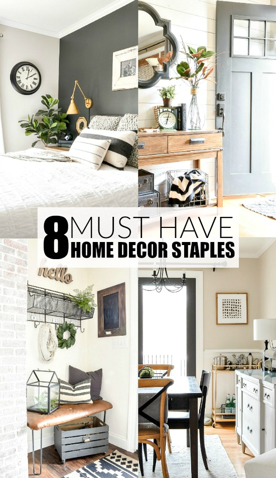 8 Must Have Home Decor Staples
