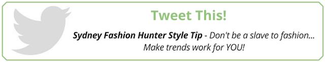 Tweet This: Sydney Fashion Hunter Style Tip