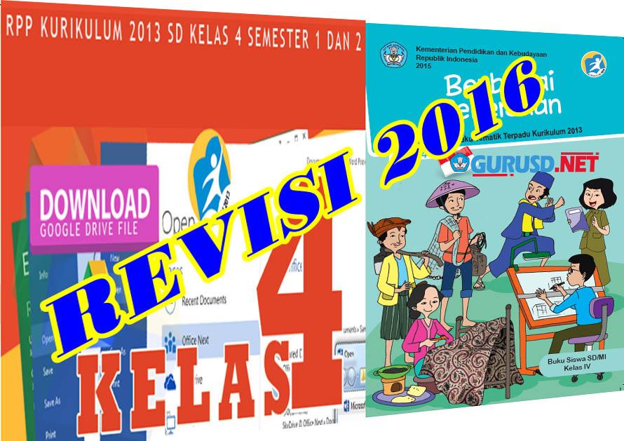 Rpp Kelas 4 Kurikulum 2013 Semua Pembelajaran Edisi Revisi 2016 Guru Sekolah Dasar