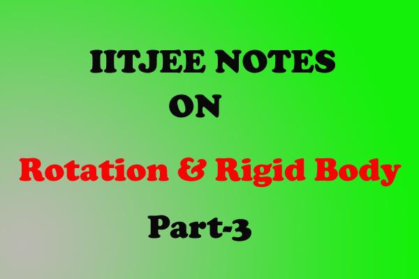rotational notes physics