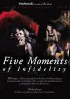 Five Moments of Infidelity, 2006