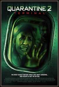 Quarantine 2 Terminal Hindi - English 300mb Download Dual Audio