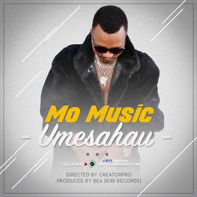 AUDIO | Mo Music - Umesahau | Download Now
