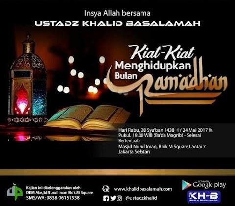 Kiat-Kiat Menghidupkan Bulan Ramadhan