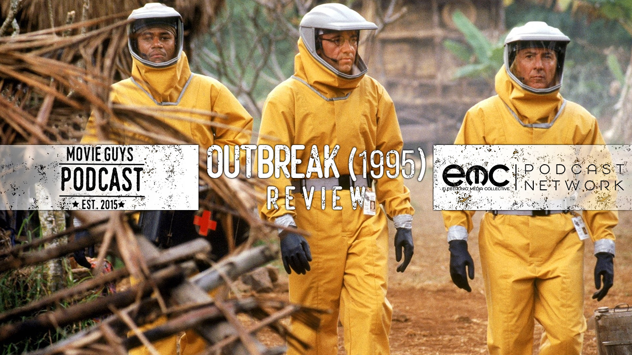 Movie Guys Podcast – Outbreak (1995) Review