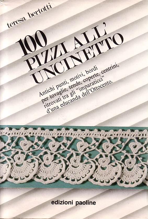 Lavori Antichi All Uncinetto.100 Pizzi All Uncinetto Magliagaia Creazioni