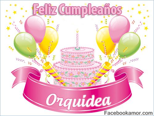 Feliz Cumpleaños Orquidea