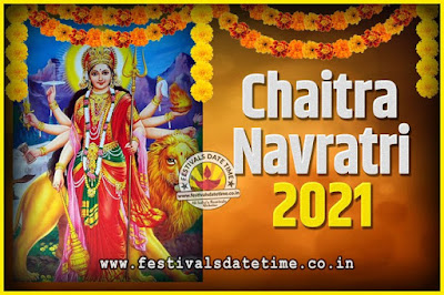 2021 Chaitra Navratri Pooja Date and Time, 2021 Navratri Calendar