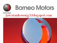 JAWATAN KOSONG TERKINI BORNEO MOTORS TARIKH TUTUP 06 APRIL 2016