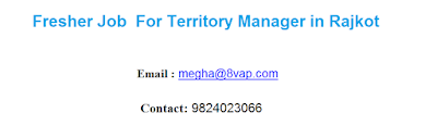 Fresher Job  For Territory Manager in Rajkot