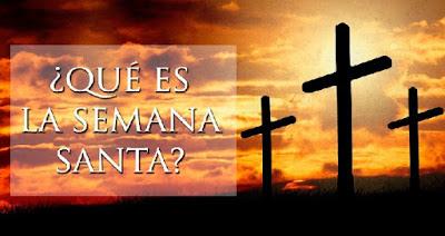 Qué Es La Semana Santa y Cuál Es Su Origen Histórico?