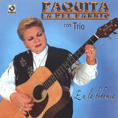 Paquita La Del Barrio - Con Trio En La Bohemia (2006)