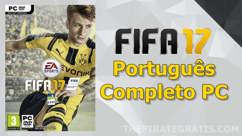 Download FIFA 17 (PC) Completo PT-BR via Torrent