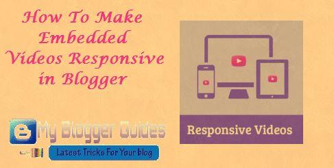 How To Make Embedded Videos Responsive in Blogger?