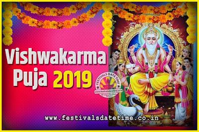 2019 Vishwakarma Puja Date and Time, 2019 Vishwakarma Puja Calendar