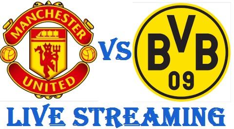 Man United Vs Borussia Dortmund Live Stream