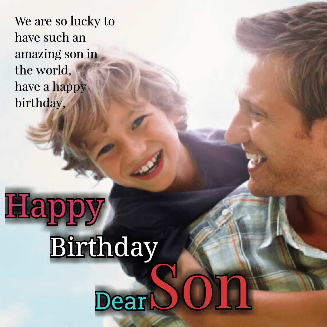 Top Happy Birthday Wishe For Son Images In English