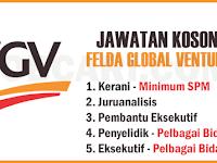 JAWATAN KOSONG TERKINI DI FELDA GLOBAL VENTURES FGV - PELBAGAI JAWATAN / GAJI RM1,300.00 - RM4,000.00