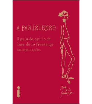 livro Parisiense - O Guia de Estilo de Ines de La Fressange